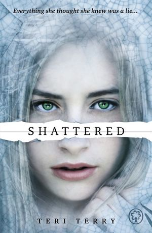 Shattered : Slated : Book 3 - Teri Terry