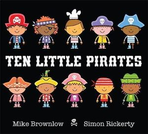 Ten Little Pirates : Ten Little - Mike Brownlow