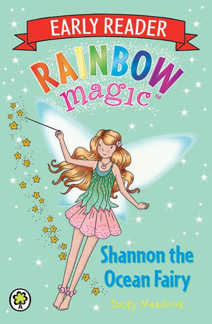 Rainbow Magic : Shannon the Ocean Fairy : Early Reader : Book 6 - Daisy Meadows