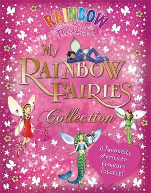 Rainbow Magic : My Rainbow Fairies Collection - Daisy Meadows