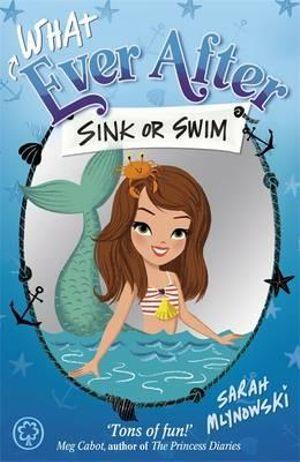 Sink Or Swim Whatever After Sarah Mlynowski