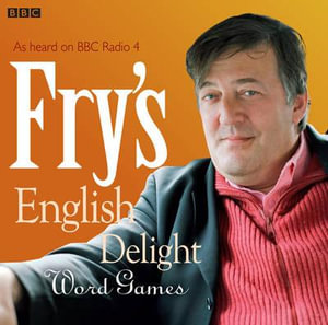 Fry's English Delight : Word Games - Stephen Fry