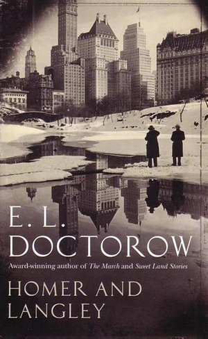 Homer and Langley - E. L. Doctorow