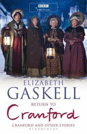 Return to Cranford : And Other Stories - Elizabeth Gaskell