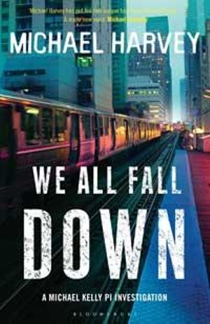 Booktopia We All Fall Down By Michael Harvey border=