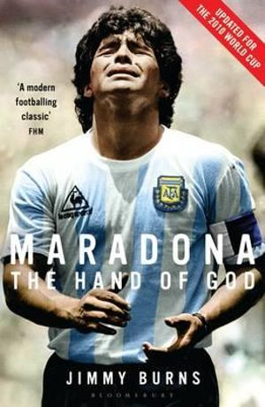 Maradona : The Hand of God - Jimmy Burns
