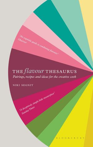The Flavour Thesaurus - Niki Segnit