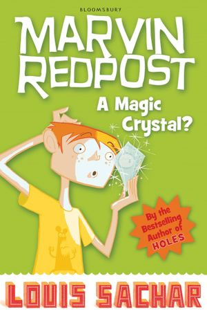 Marvin Redpost : A Magic Crystal?: Book 8 - Rejacketed - Louis Sachar