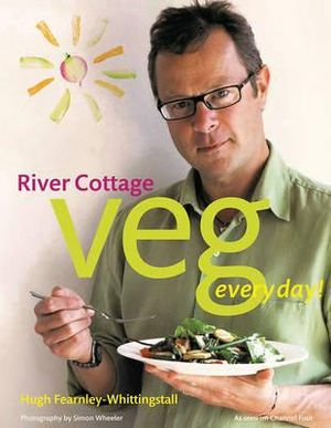 River Cottage Veg Every Day! - Hugh Fearnley-Whittingstall