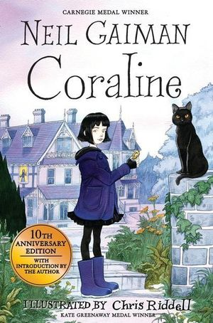 Coraline : 10th Anniversary Edition - Neil Gaiman