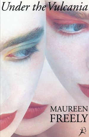 Under the Vulcania - Maureen Freely