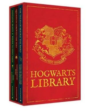 The Hogwarts Library Boxed Set : Quidditch Through the Ages, Fantastic Beasts and Where to Find Them & Tales of Beedle the Bard - J.K. Rowling