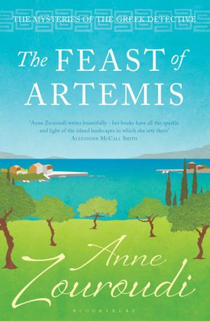 The Feast of Artemis - Anne Zouroudi