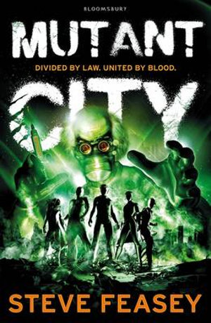 Mutant City - Steve Feasey