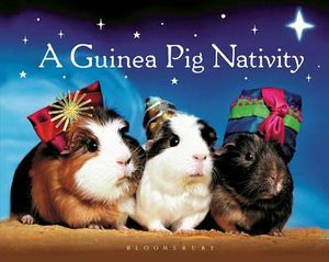 A Guinea Pig Nativity - Bloomsbury