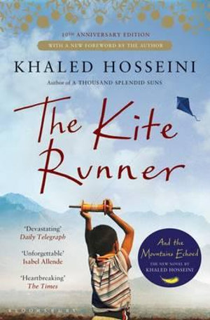 The Kite Runner : Tenth Anniversary Edition - Khaled Hosseini