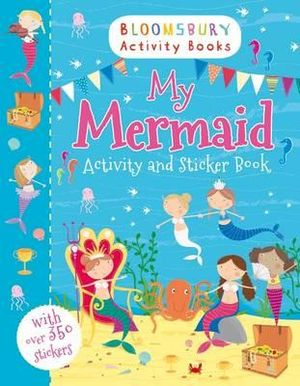 My Mermaid Activity and Sticker Book - Bloomsbury
