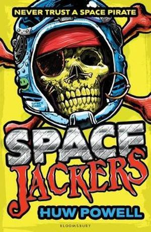 Spacejackers : Spacejackers - Huw Powell