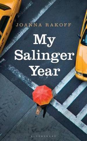 My Salinger Year  - Joanna Smith Rakoff