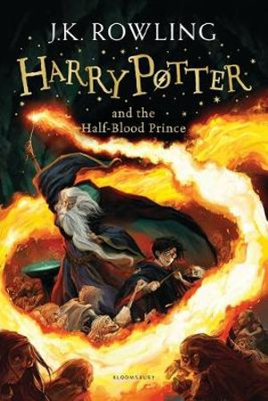 Harry Potter and the Half-Blood Prince : Harry Potter Children's Editions Series : Book 6 - J. K. Rowling