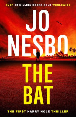 The Bat : Harry Hole Series : Book 1 - Jo Nesbo