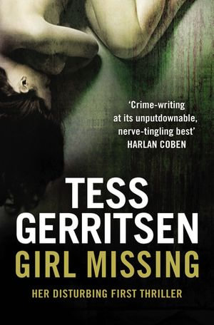 Girl Missing - Tess Gerritsen