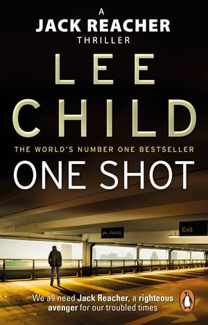 Jack Reacher One Shot : Jack Reacher Series : Book 9 - Lee Child