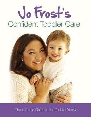 Jo frost toddler care book