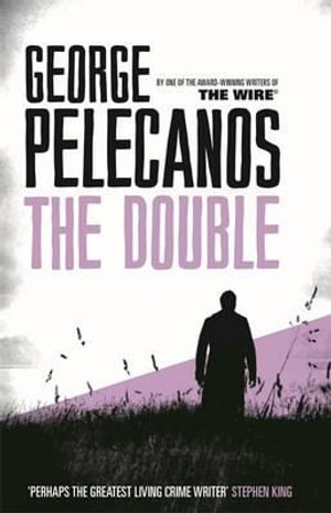 The Double - George Pelecanos