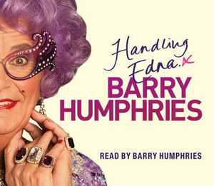 Handling Edna : 3 CDs - Barry Humphries