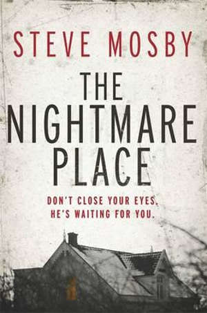 The Nightmare Place - Steve Mosby