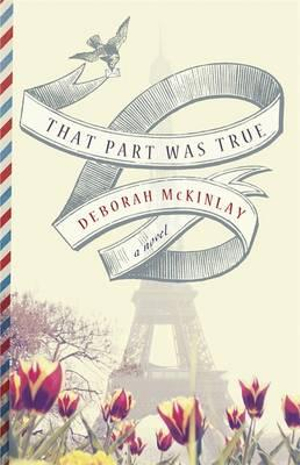 That Part Was True - Deborah McKinlay