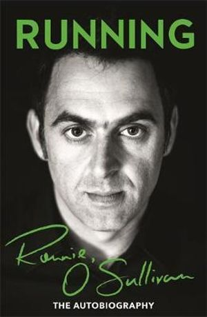 Running : The Autobiography - Ronnie O'Sullivan