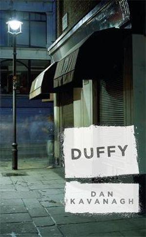Duffy : Book 1 - Dan Kavanagh