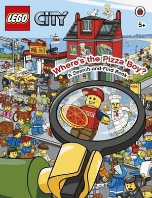 LEGO CITY Where's the Pizza Boy?  : A Search-and-Find Book - Ladybird