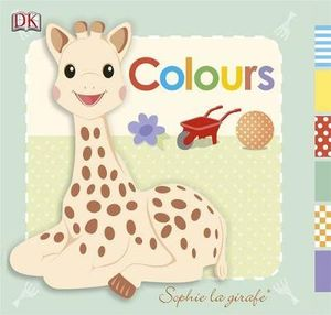 Sophie La Girafe : Colours - Dorling Kindersley