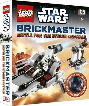 LEGO Star Wars Brickmaster Battle for the Stolen Crystals : LEGO Brickmasters - Dorling Kindersley