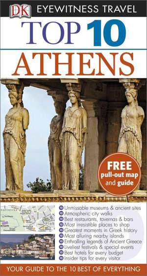 DK Eyewitness Top 10 Travel Guide : Athens - Coral Davenport