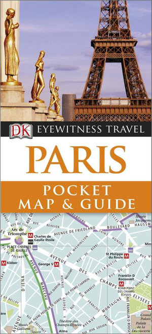 Paris : DK Eyewitness Pocket Map and Travel Guide - Dorling Kindersley