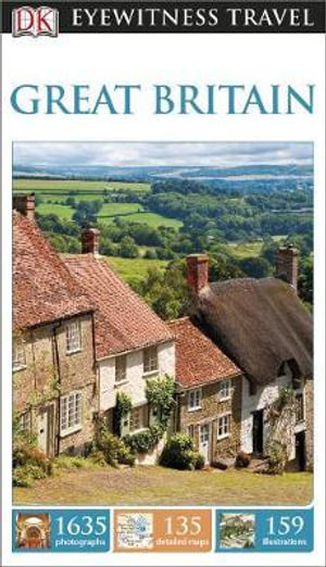 DK Eyewitness Travel Guide : Great Britain : DK Eyewitness Travel Guide - Dorling Kindersley