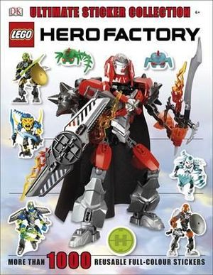 LEGO Hero Factory Ultimate Sticker Collection : More Than 1000 Reusable Full-Color Stickers - Dorling Kindersley