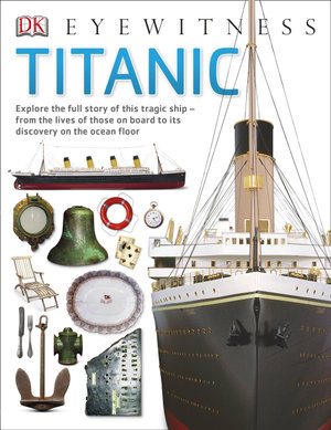 Titanic - Dorling Kindersley