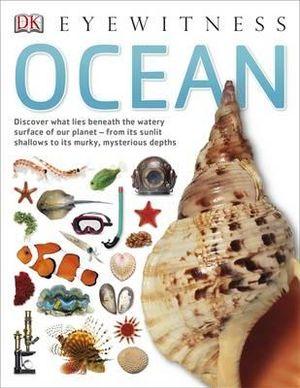 DK Eyewitness : Ocean - Dorling Kindersley