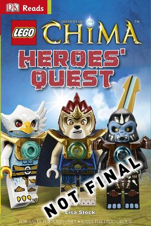 LEGO Legends of Chima : Heroes' Quest - Dorling Kindersley