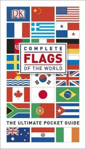 Complete Flags of the World - Dorling Kindersley