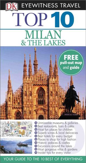 Milan and the Lakes : DK Eyewitness Top 10 Travel Guide - Dorling Kindersley