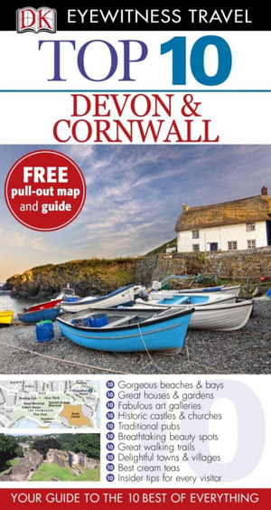 DK Eyewitness Top 10 Travel Guide : Devon & Cornwall : DK Eyewitness Top 10 Travel Guide - Dorling Kindersley