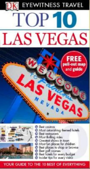 DK Eyewitness Top 10 Travel Guide : Las Vegas - Dorling Kindersley
