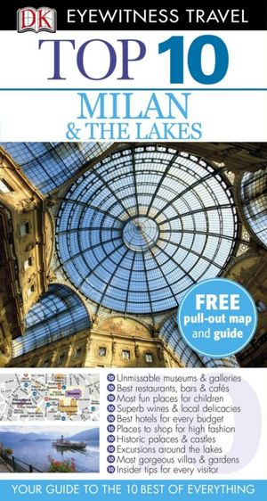 DK Eyewitness Top 10 Travel Guide : Milan & The Lakes - DK Publishing