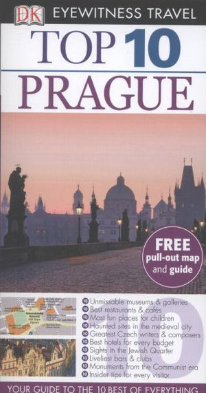 DK Eyewitness Top 10 Travel Guide : Prague - Theodore Schwinke